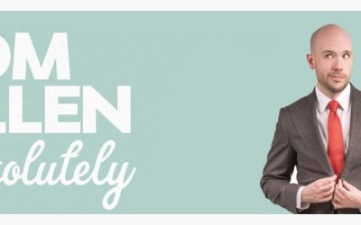 Tom Allen – Absolutely – Performance Review